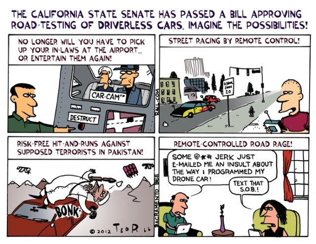 The California state senate has passed a bill approving road-testing of driverless cars. Imagine the possibilities!