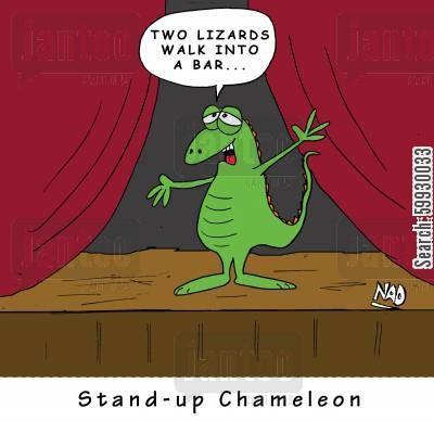 Stand-up Chameleon.